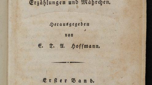 E.T.A. Hoffmann: Die Serapions-Brüder. Gesammelte Erzählungen und Mährchen. Berlin: G. Reimer 1819. SBB-PK Sign. 26 ZZ 211 / Lizenz: CC BY-NC-SA 3.0