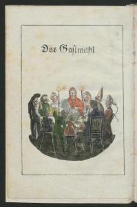 E.T.A Hoffmann: Das Gastmahl, in: Kinder-Mährchen von: C.W. Contessa, Friedrich Baron de la Motte Fouqué und E.T.A. Hoffmann. Berlin: Realschulbuchhandlung 1816. SBB PK Sign. B IV 2b, 2077-1