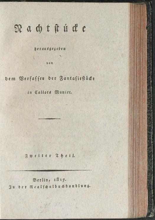 E.T.A. Hoffmann: Nachtstücke. Theil 2. Berlin: Realschulbuchhandlung 1817. SBB PK Sign. 26 ZZ 210-2